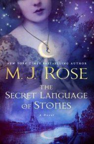 The Secret Language of Stones - M.J. Rose