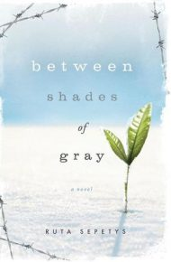 Between Shades of Gray - Ruth Sepetys